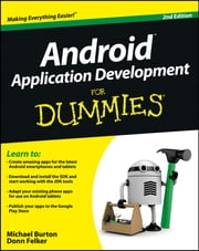 Android Application Development For Dummies ebook by Michael Burton,Donn Felker