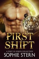 First Shift ebook by Sophie Stern