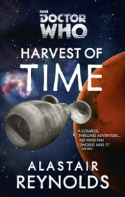 Doctor Who: Harvest of Time ebook by Alastair Reynolds