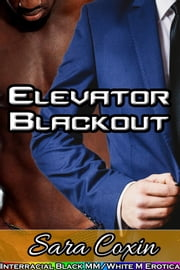 Elevator Blackout ebook by Sara Coxin