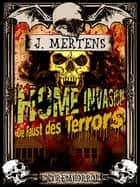 Home Invasion ebook by J. Mertens