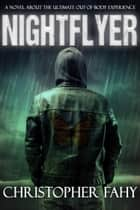 Nightflyer ebook by Christopher Fahy