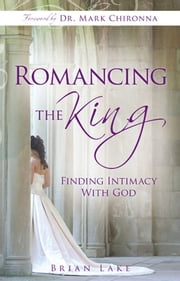 Romancing the King ebook by Brian Lake