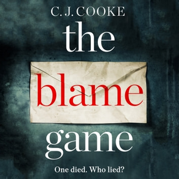 The Blame Game audiobook by C.J. Cooke