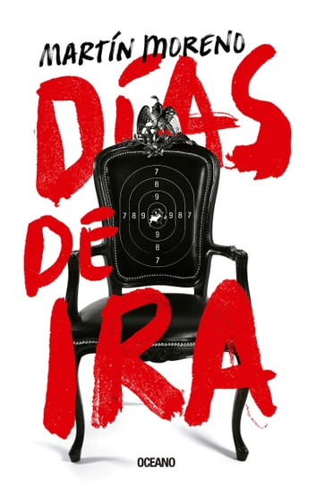 Días de ira ebook by Martín Moreno