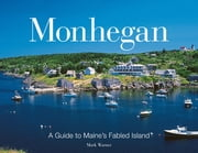 Monhegan - A Guide to Maine's Fabled Islands ebook by Mark Warner