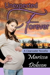 Unexpected Forever ebook by Marissa Dobson