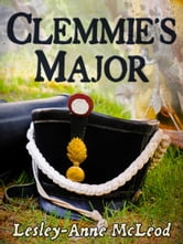 Clemmie's Major ebook by Lesley-Anne McLeod