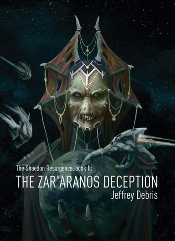 The Zar'aranos deception ebook by Jeffrey Debris