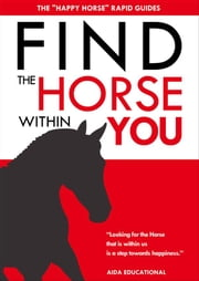 Find the Horse within You ebook by Massimo Cozzi,Tania Bianchi
