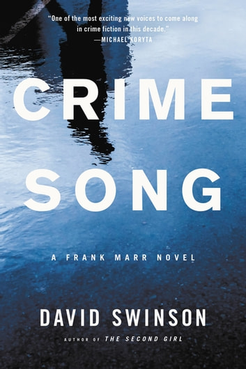 Crime Song eBook by David Swinson