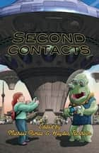 Second Contacts ebook by Hayden Trenholm,Michael Rimar