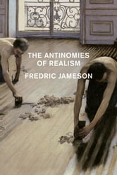 The Antinomies Of Realism ebook by Fredric Jameson