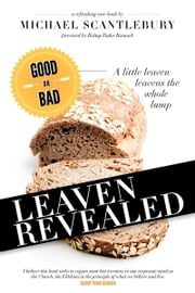 Leaven Revealed ebook by Michael Scantlebury