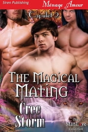 The Magical Mating ebook by Cree Storm