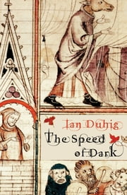 The Speed of Dark ebook by Ian Duhig