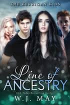 Line of Ancestry - The Kerrigan Kids, #5 ebook by W.J. May