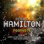 Footvote - A Short Story from the Manhattan in Reverse Collection luisterboek by Peter F. Hamilton, Camilla Mathias, Damian Lynch, Steve Hodson