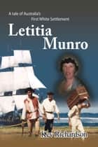 Letitia Munro ebook by Kev Richardson