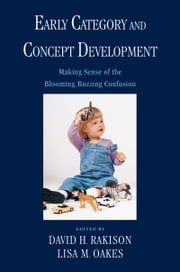 Early Category and Concept Development ebook by David H. Rakison, Lisa M. Oakes