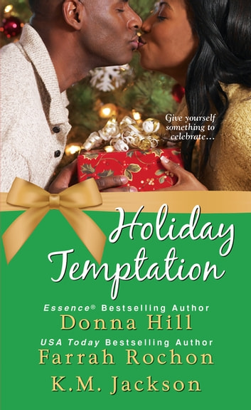 Holiday Temptation ebook by Donna Hill,Farrah Rochon,K.M. Jackson