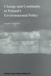 Change and Continuity in Poland's Environmental Policy ebook by Magnus Andersson