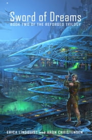 Sword of Dreams ebook by Erica Lindquist,Aron Christensen