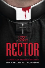 The Rector - The Solo Ladies Bible Study, #1 ebook by Michael Thompson