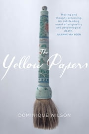 The Yellow Papers ebook by Dominique Wilson