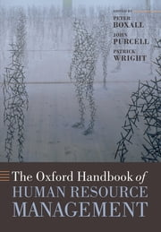 The Oxford Handbook of Human Resource Management ebook by