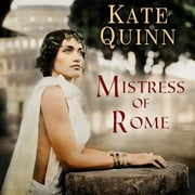 Mistress of Rome audiobook by Kate Quinn