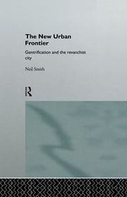 The New Urban Frontier