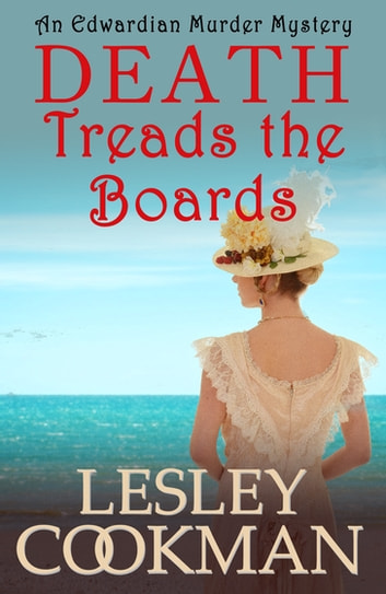 Death Treads the Boards - The Alexandrians Series ebook by Lesley Cookman