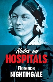 Notes on Hospitals ebook by Florence Nightingale