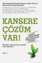 Kansere Çözüm Var! ebook by Kolektif
