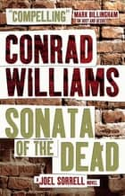 Sonata of the Dead ebook by Conrad Williams