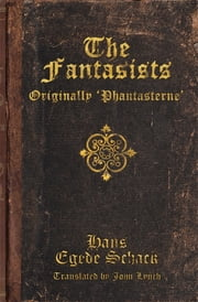 The Fantasists ebook by John Lynch