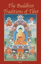 The Buddhist Tradition of Tibet ebook by Rigpa