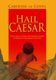 Hail Caesar ebook by Caroline de Costa