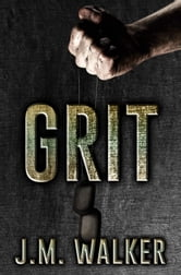 Grit - King's Harlots, #1 ebook by J.M. Walker