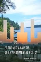 Economic Analysis of Environmental Policy ebook by Ross McKitrick