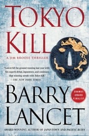 Tokyo Kill - A Thriller ebook by Barry Lancet