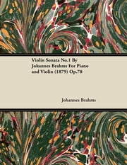 Johannes brahms ebook and audiobook search results rakuten kobo violin sonata no1 by johannes brahms for piano and violin 1879 op fandeluxe Image collections