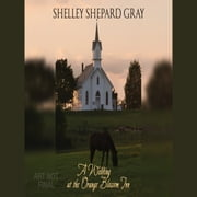 A Wedding at the Orange Blossom Inn audiobook by Shelley Shepard Gray