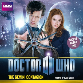 Doctor Who: The Gemini Contagion audiobook by Jason Arnopp