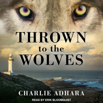 Thrown to the Wolves audiobook by Charlie Adhara