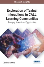 Exploration of Textual Interactions in CALL Learning Communities