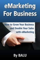 eMarketing For Business ebook by BALU