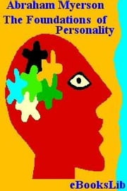 The Foundations of Personality ebook by Myerson, Abraham