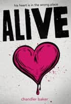 Alive ebook by Chandler Baker